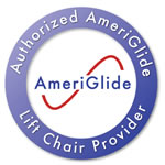 Authorized AmeriGlide Lift Chair Provider