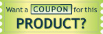 Want a coupon for product?
